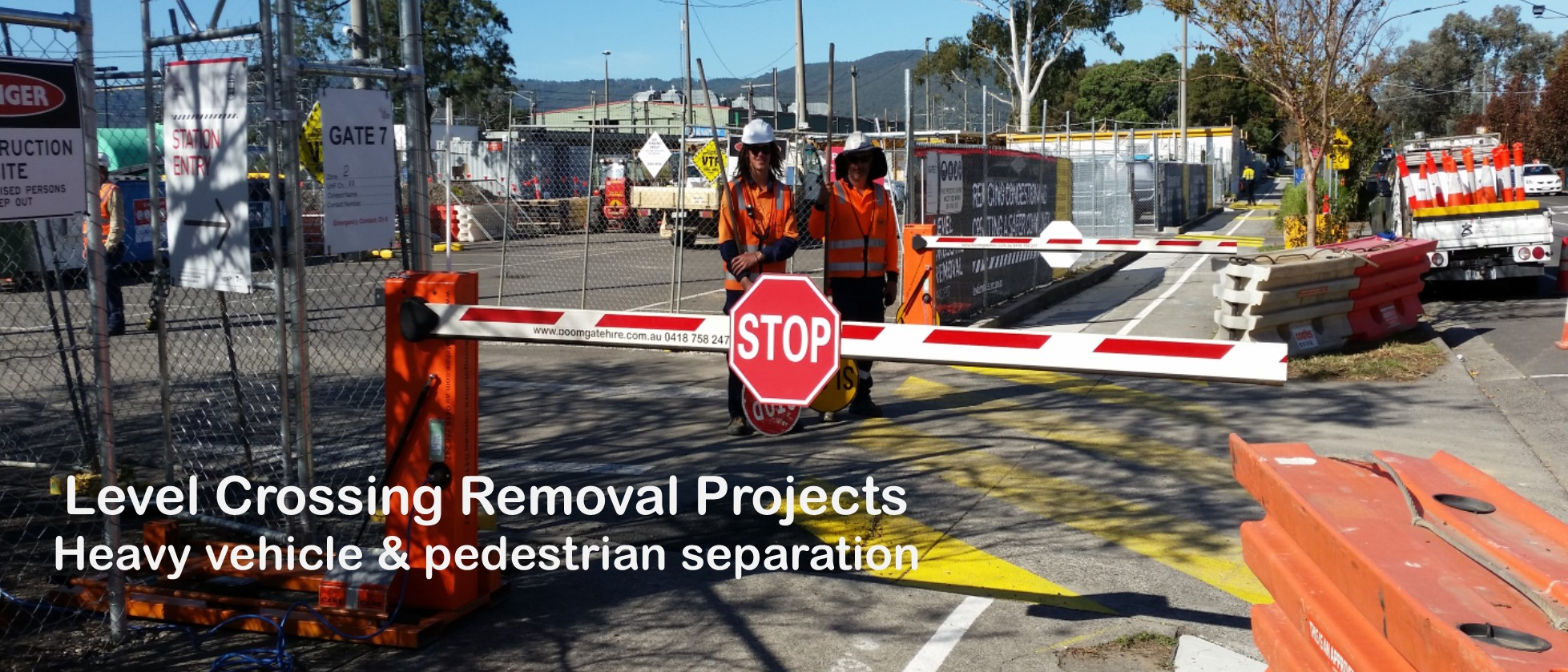 Level Crossing Removal Works Boom Gate Hire